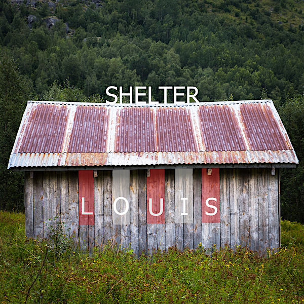 Shelter Louis